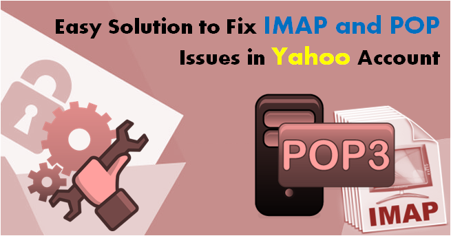 Fix IMAP and POP Issues in Yahoo